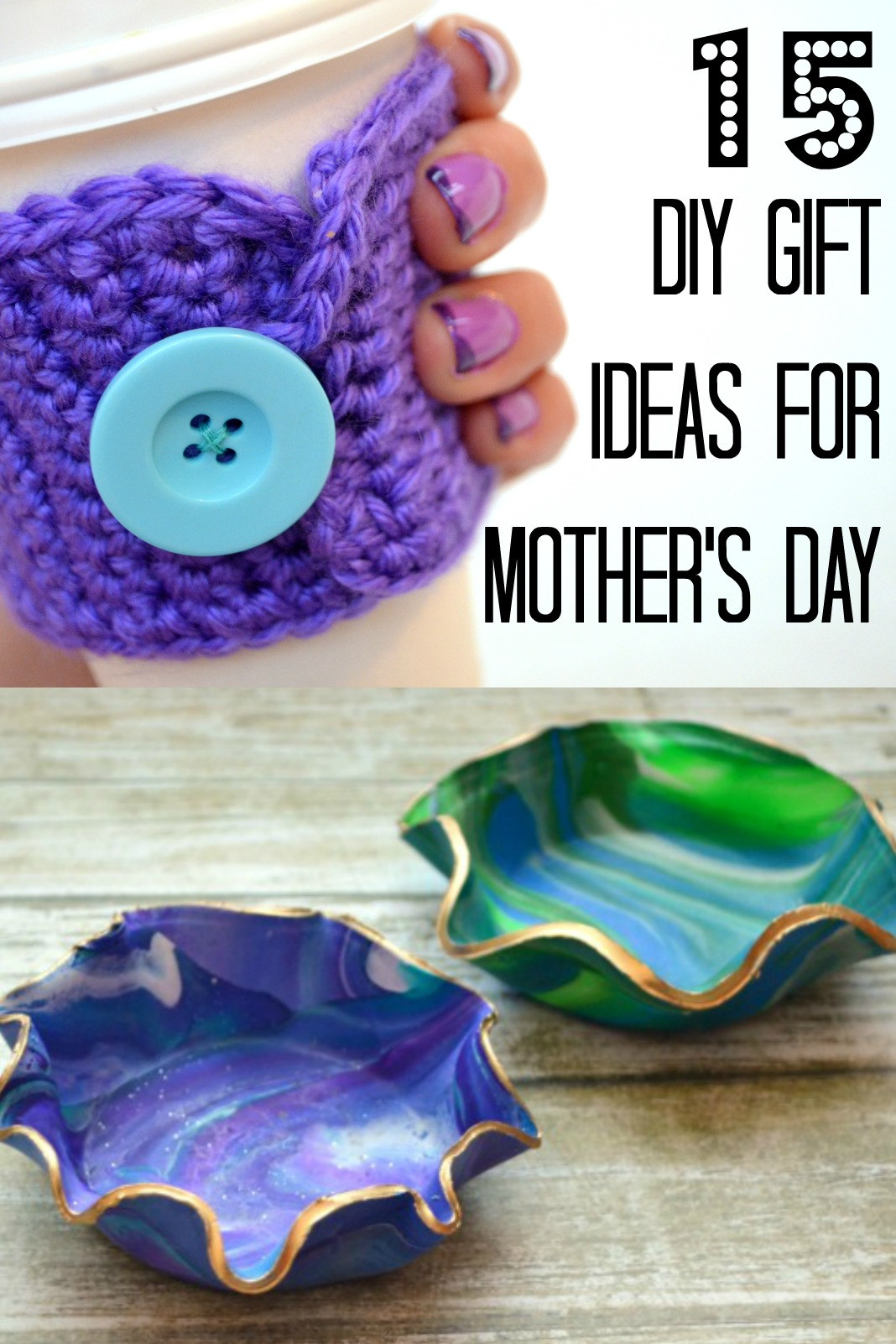 DIY Mother Gifts  15 DIY Mother s Day Gift Ideas Amy Latta Creations