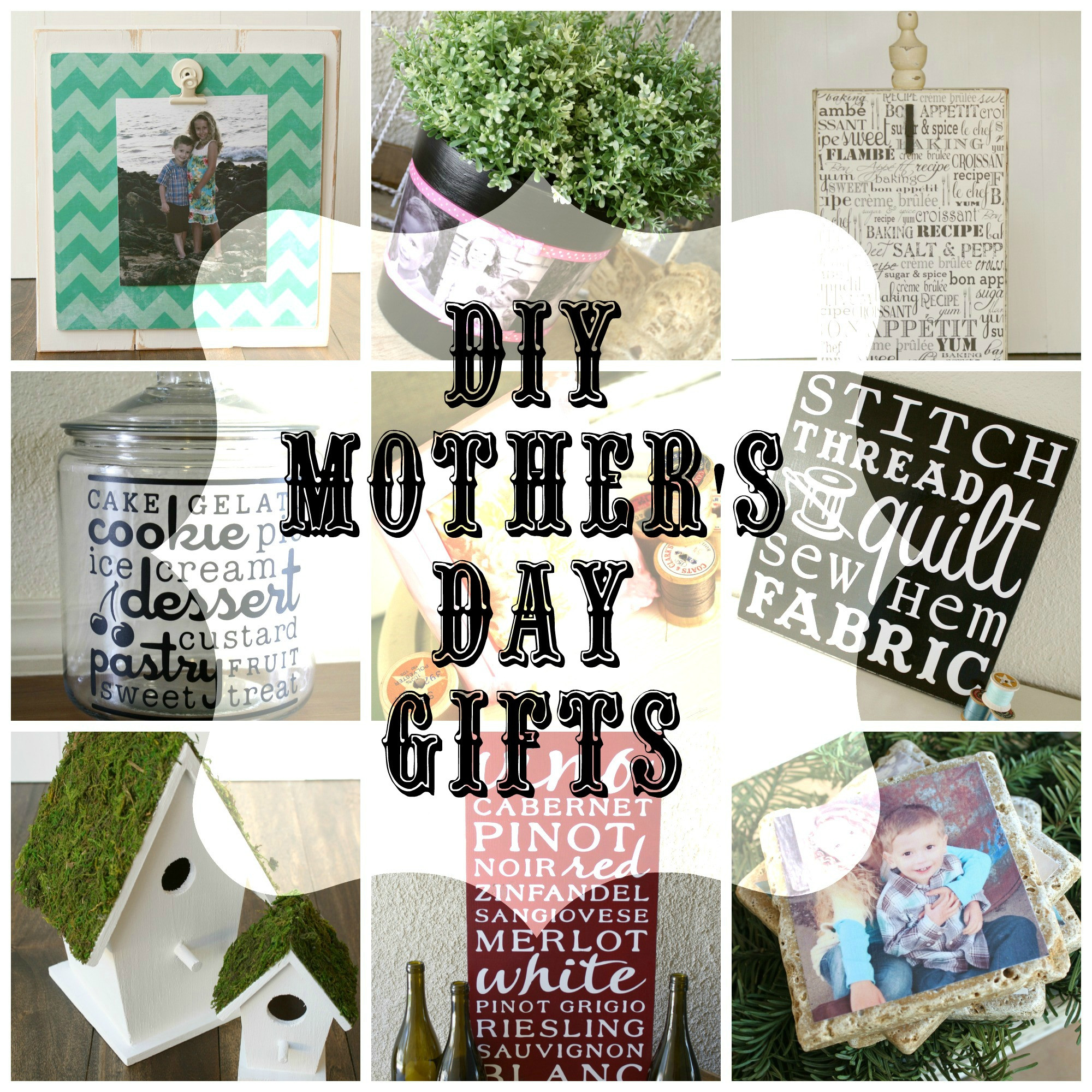 DIY Mother Gifts  DIY Mother's Day Gifts