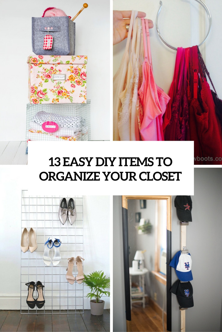 DIY Ways To Organize Your Closet  The Best DIY and How To Tutorials To Improve Your Home of