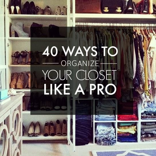 DIY Ways To Organize Your Closet  40 Easy Ways to Organize Your Closet from Pinterest