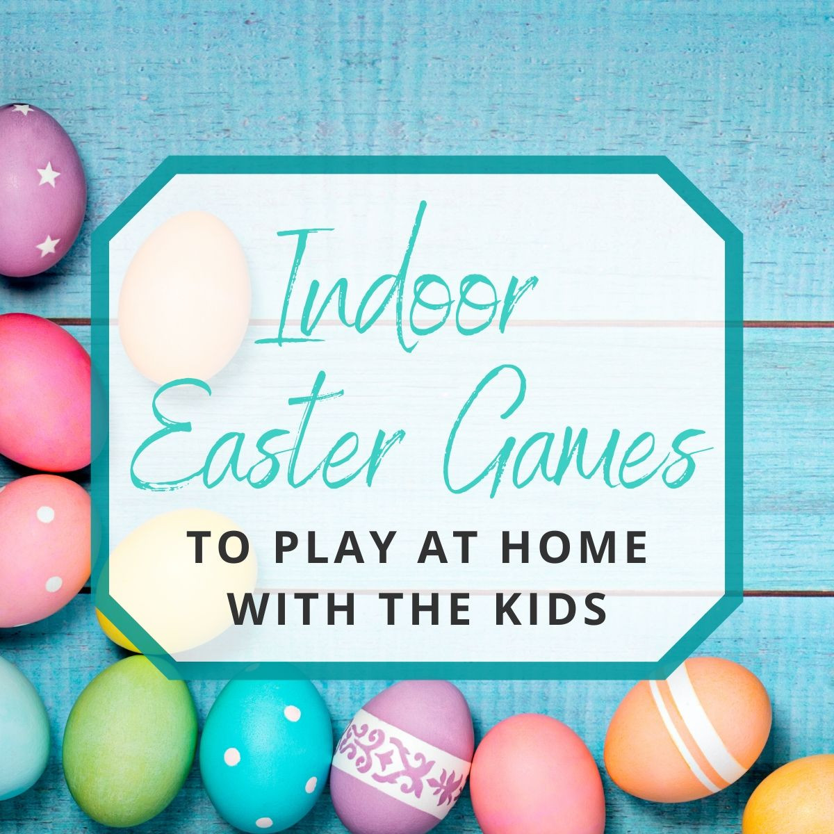 Easter Games For Kids Indoor  Indoor Easter Games to Play at Home with the Kids