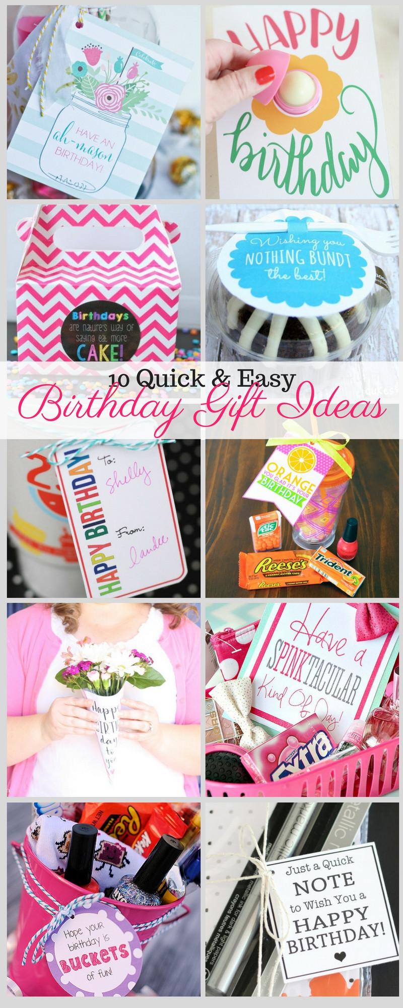 Easy Birthday Gift Ideas  10 Quick and Easy Birthday Gift Ideas — Liz on Call