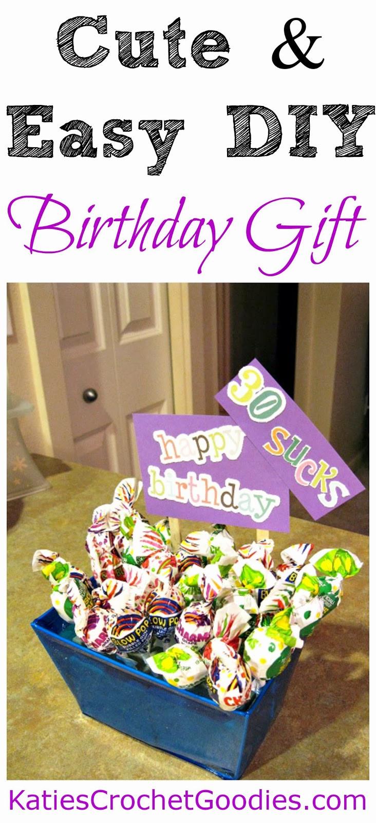 Easy Birthday Gift Ideas  Funny Sucker Birthday Gift Idea Katie s Crochet Goo s