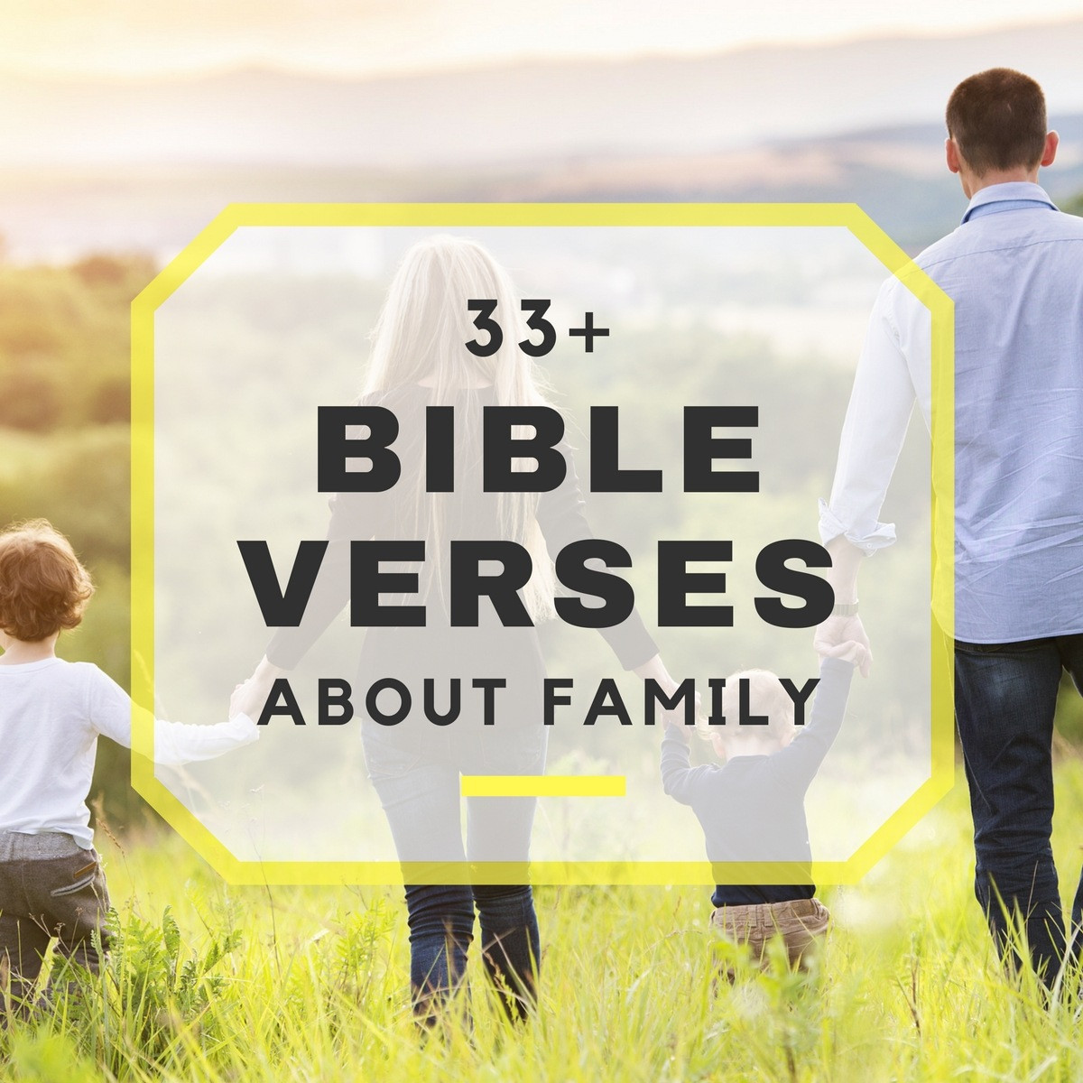 Family Bible Quotes  33 Bible Verses About Family Bible Scriptures About