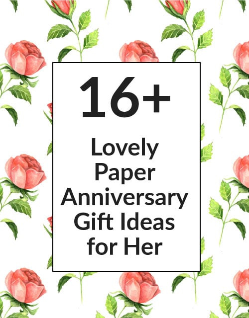 First Anniversary Gift Ideas For Her  16 Paper 1st Wedding Anniversary Gift Ideas for Your Wife