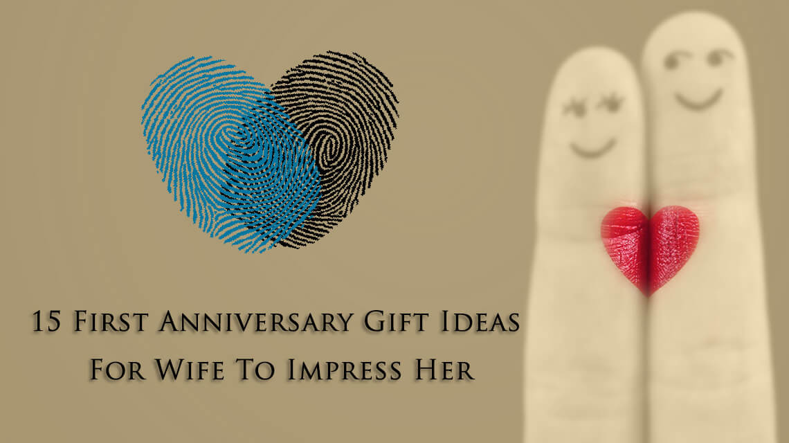First Anniversary Gift Ideas For Her  15 First Anniversary Gift Ideas For Wife To Impress Her