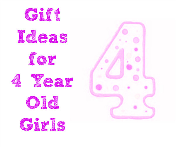 Gift Ideas For 4 Year Old Girls  Gift Ideas for 4 Year Old Girls