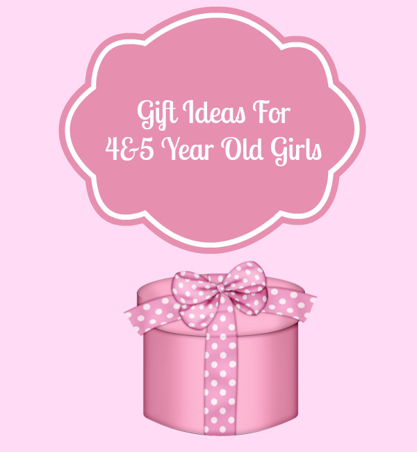 Gift Ideas For 4 Year Old Girls  Gift Ideas for 4 and 5 Year Old Girls