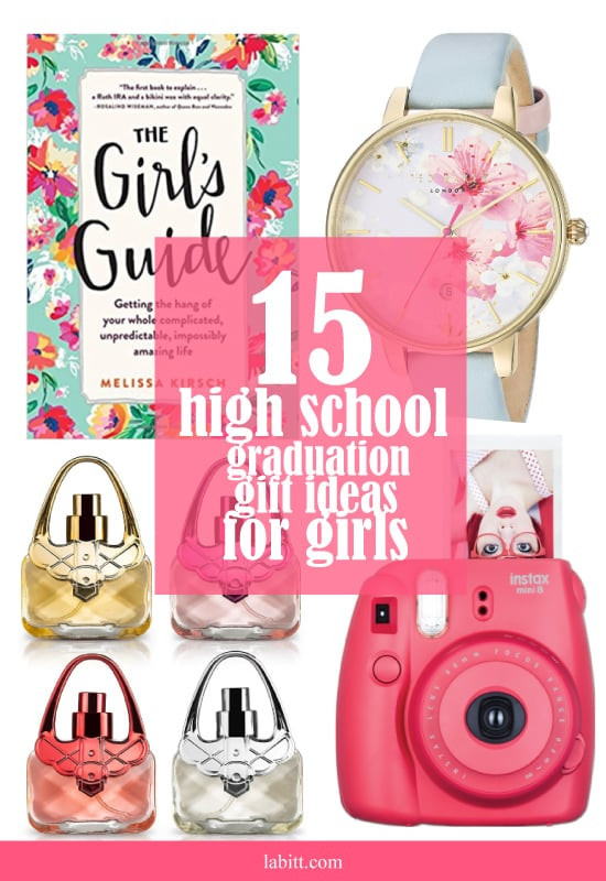 Grad Gift Ideas For Girls  15 High School Graduation Gift Ideas for Girls