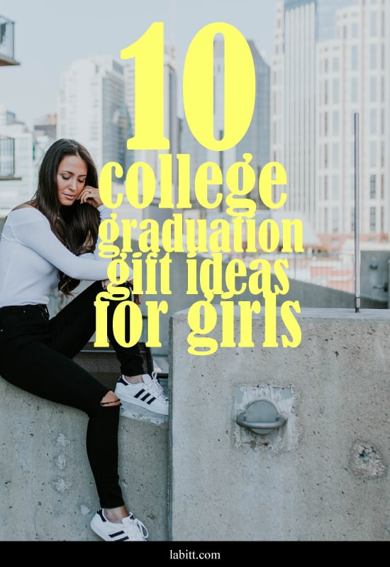 Graduation Gift Ideas For Girls  10 Cool College Graduation Gift Ideas for Girls [Updated
