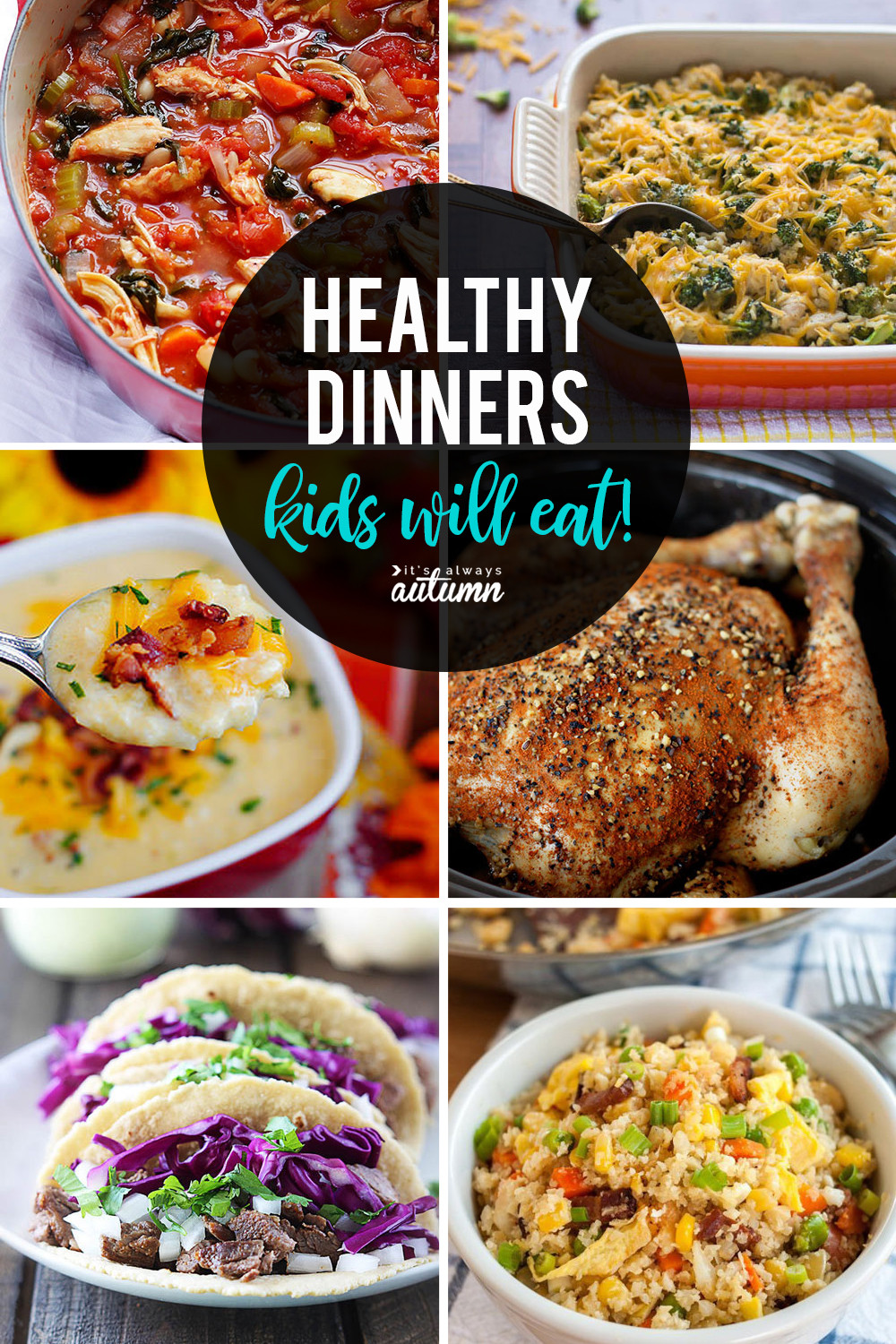 Healthy Dinner Recipes  20 healthy easy recipes your kids will actually want to