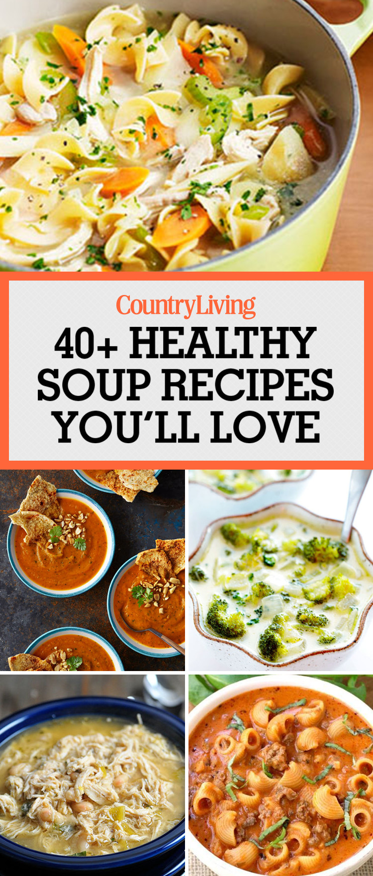 Healthy Soups To Make  49 Best Healthy Soup Recipes Quick & Easy Low Calorie Soups
