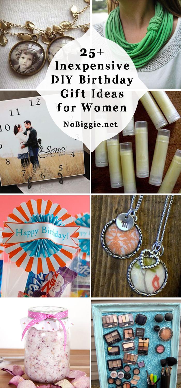 Homemade Gift Ideas For Girls  25 Inexpensive DIY Birthday Gift Ideas for Women