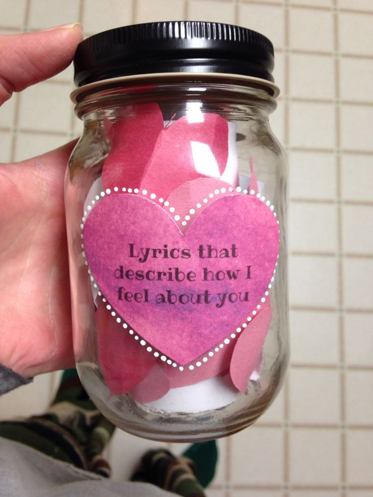 Homemade Gift Ideas Your Boyfriend  Lyrics that describe how I feel about you Mason Jar