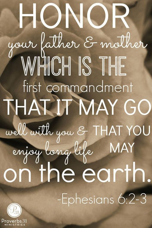 """Honor Thy Mother Quotes  """"Honor your father and mother which is the first"""