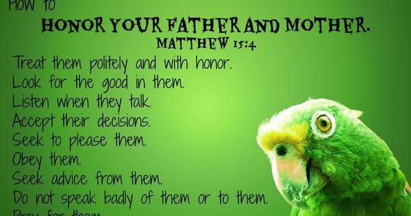 Honor Thy Mother Quotes  How to Honor Your Mother and Father