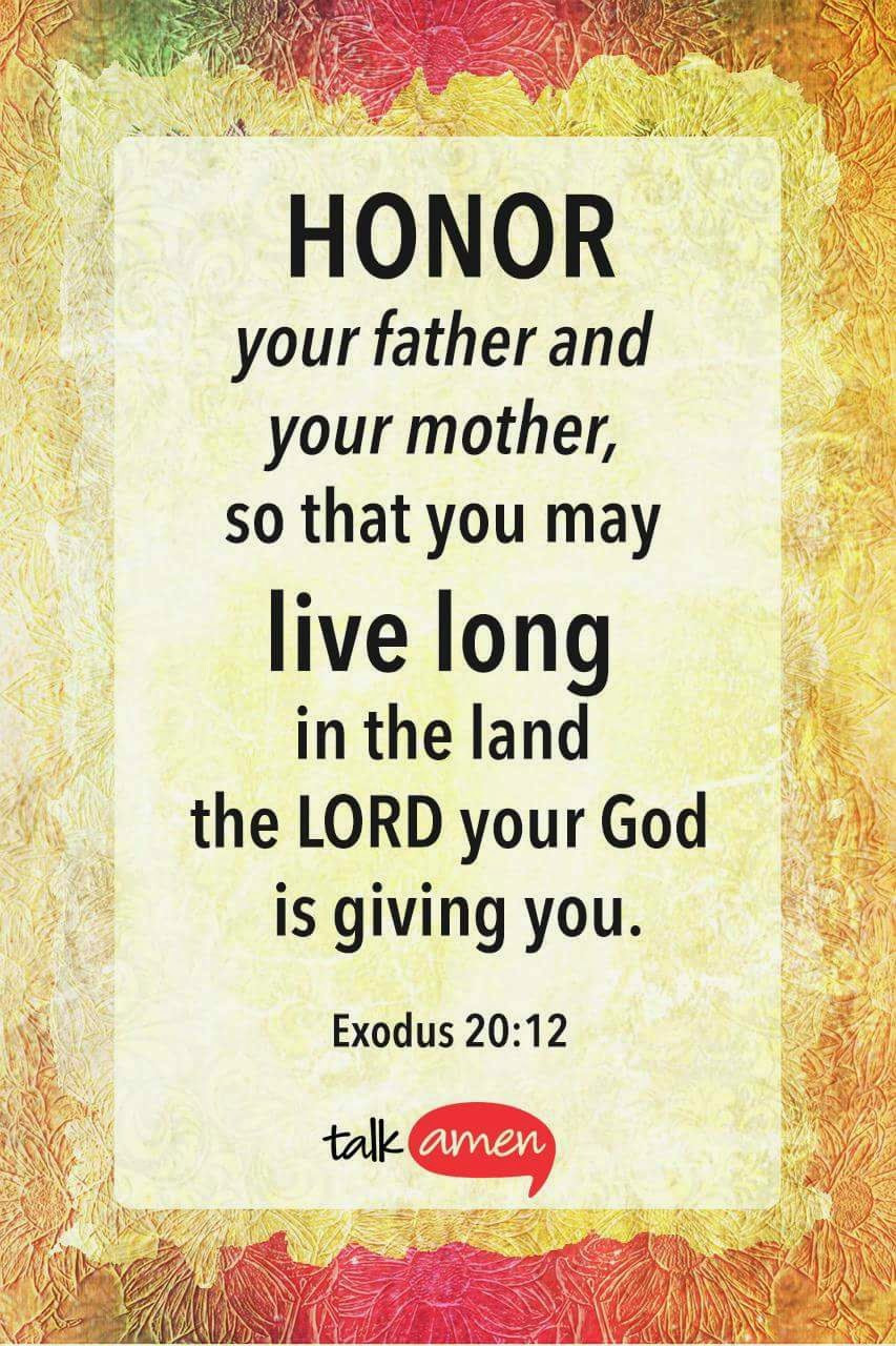 Honor Thy Mother Quotes  Anita Hewitt Respect Your Parents Exodus 20 12