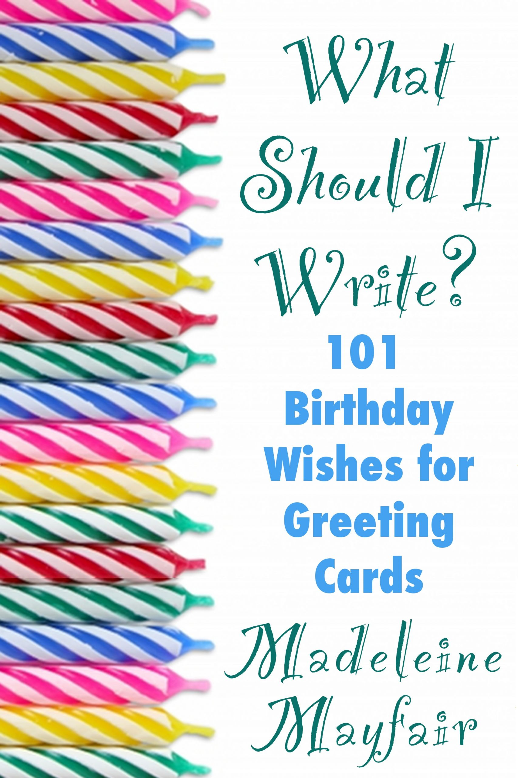 How To Write Birthday Wishes  What Should I Write This Card