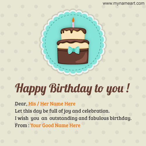 How To Write Birthday Wishes  Write Name Happy Birthday Image For Him