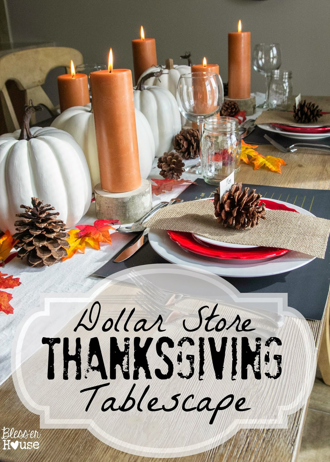 Inexpensive Thanksgiving Table Decorations  30 DIY and Dollar Store Thanksgiving Table Decorations