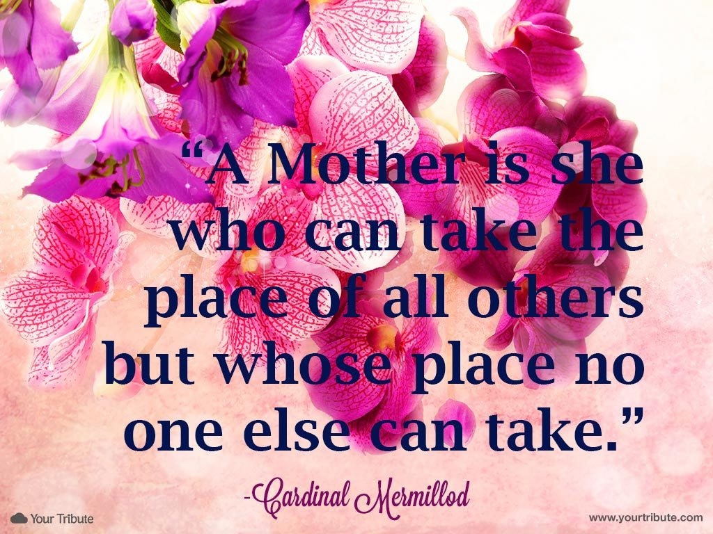 Inspirational Quotes Loss Mother  Loss of Mother