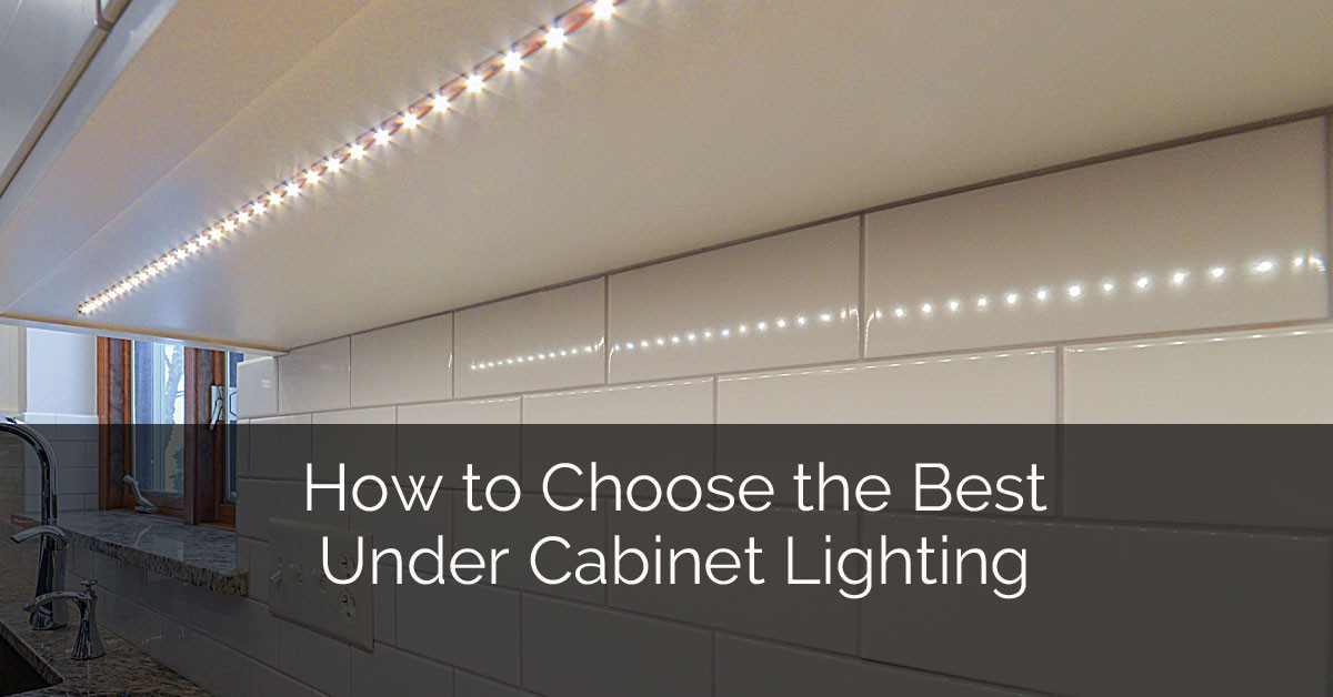 Kitchen Under Cabinet Lighting Options  How to Choose The Best Under Cabinet Lighting