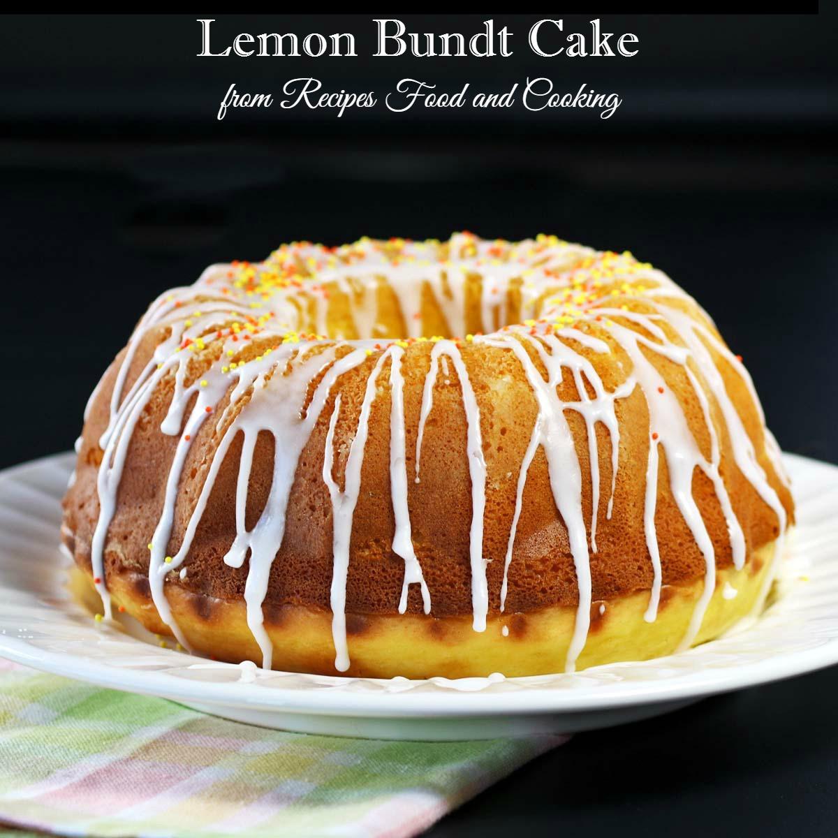 Lemon Bundt Cake From Cake Mix  Lemon Bundt Cake BundtBakers Recipes Food and Cooking