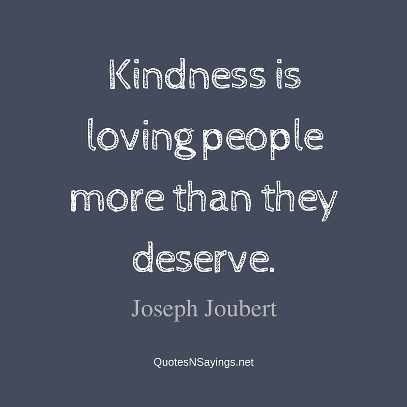 Loving Kindness Quotes  Kindness Quotes And Sayings