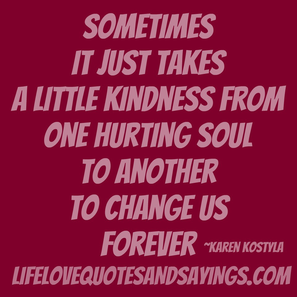Loving Kindness Quotes  Love And Kindness Quotes QuotesGram