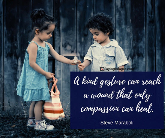 Loving Kindness Quotes  30 Inspiring Kindness Quotes to Live By
