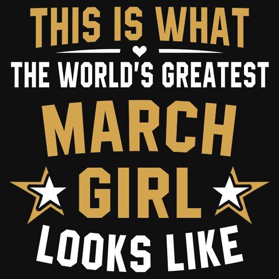 March Birthday Quotes  March Birthday Quotes Uni T Shirts