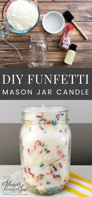 Mason Jar Birthday Gift Ideas  DIY Funfetti Soy Mason Jar Candle