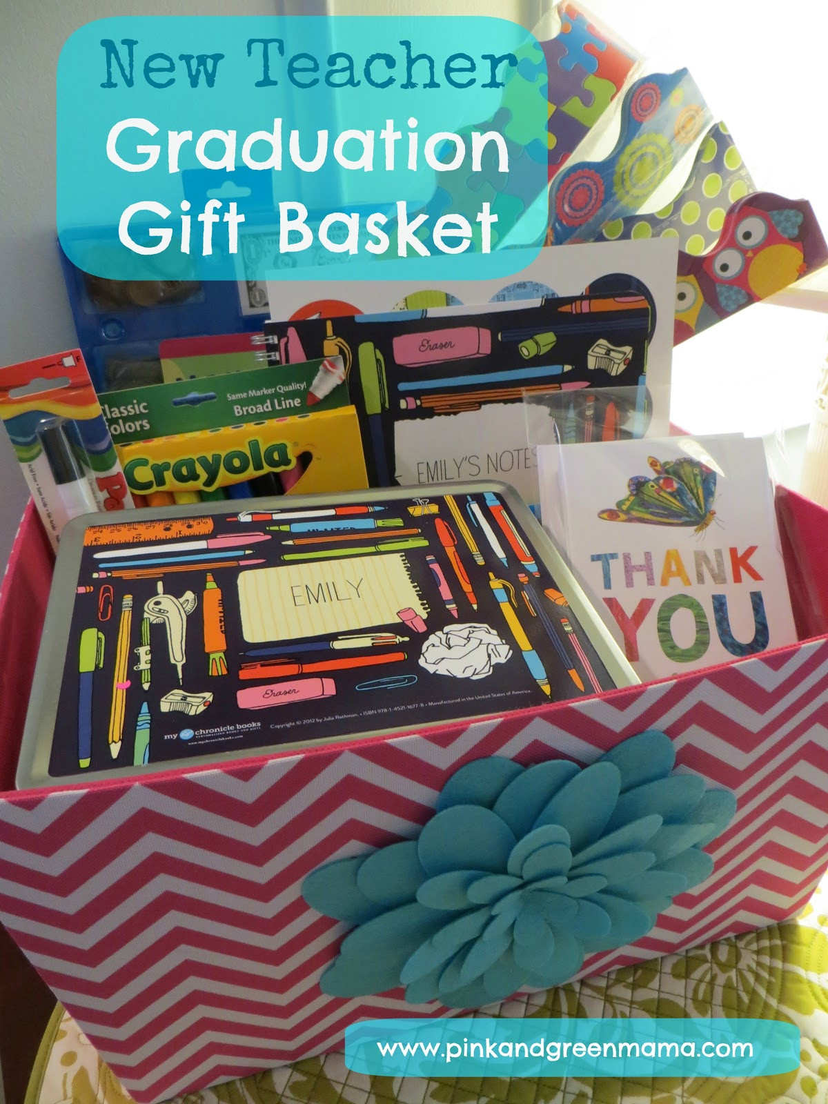 New Teacher Gift Basket Ideas  Pink and Green Mama Graduation Gift Basket For A New