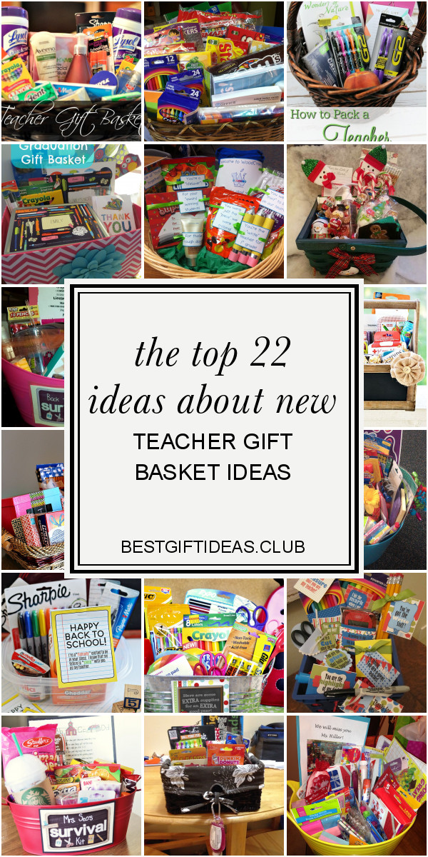 New Teacher Gift Basket Ideas  The top 22 Ideas About New Teacher Gift Basket Ideas