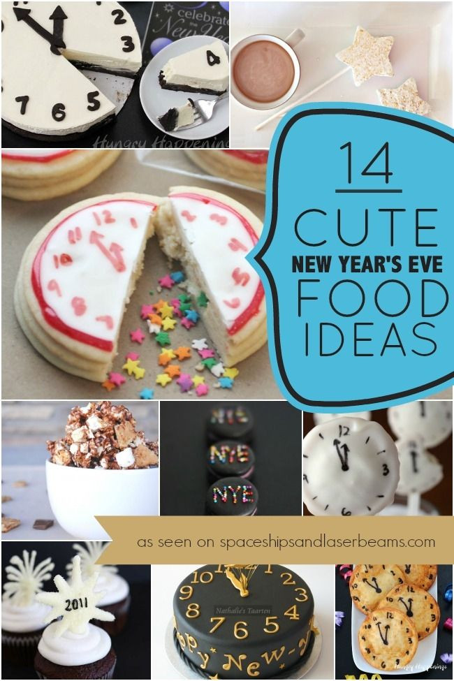 New Year'S Eve Desserts Party Ideas  14 Cute New Year s Eve Party Food Ideas