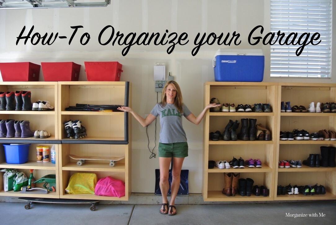 Organize Garage Workshop  How to Organize your Garage Morganize with Me Morgan Tyree