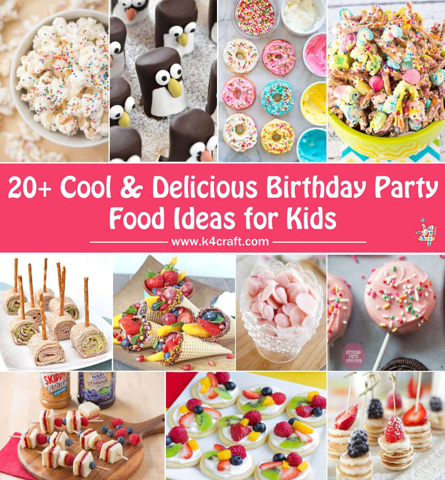 Party Food Ideas For Teenagers  Cool & Delicious Birthday Party Food Ideas for Kids • K4 Craft