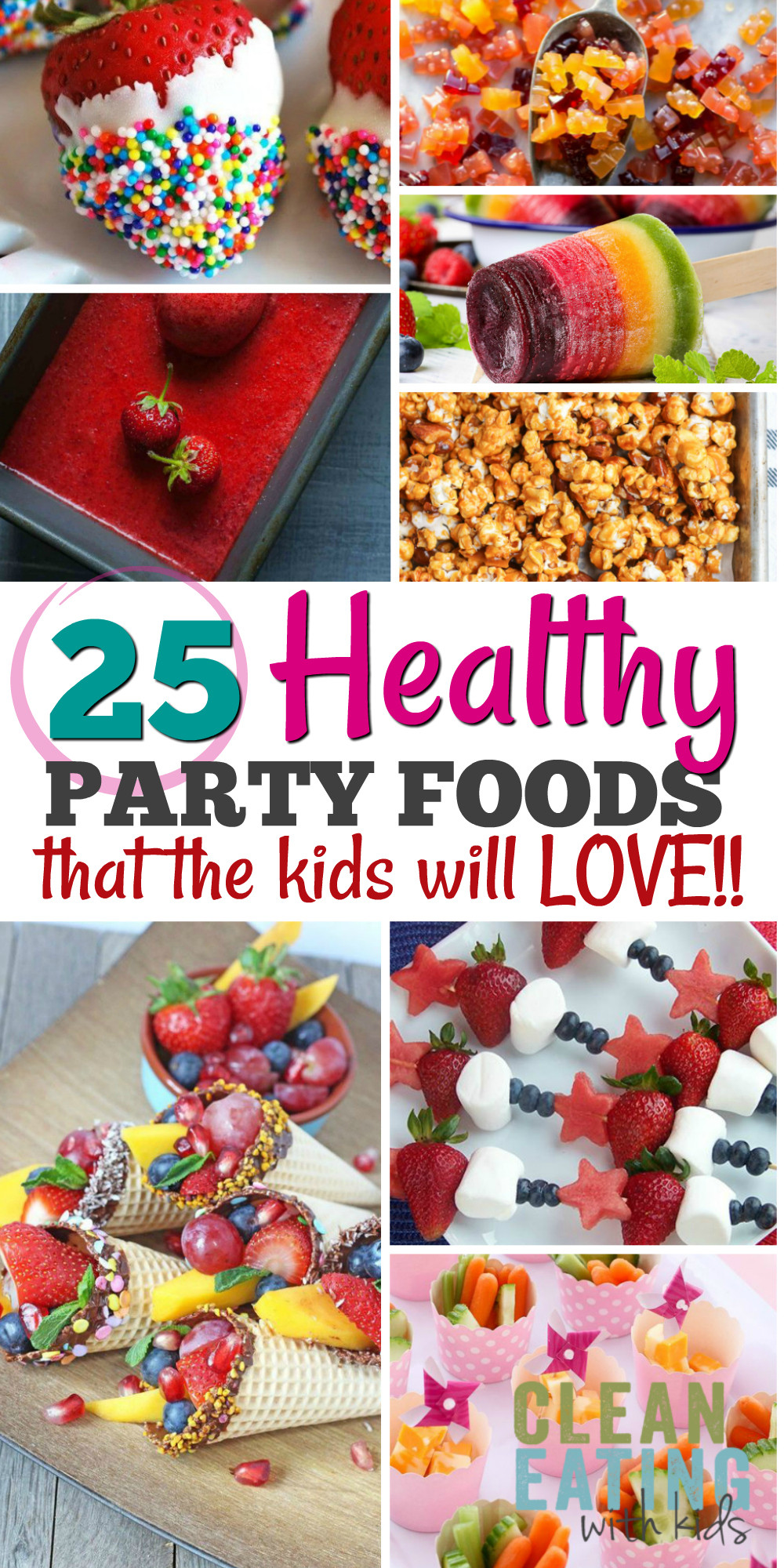 Party Food Ideas For Teenagers  25 Healthy Birthday Party Food Ideas Clean Eating with kids