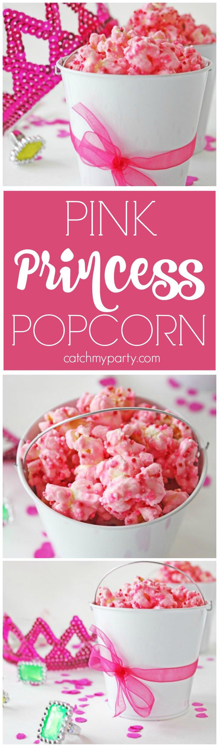 Pink Party Food Ideas  Pink Princess Popcorn