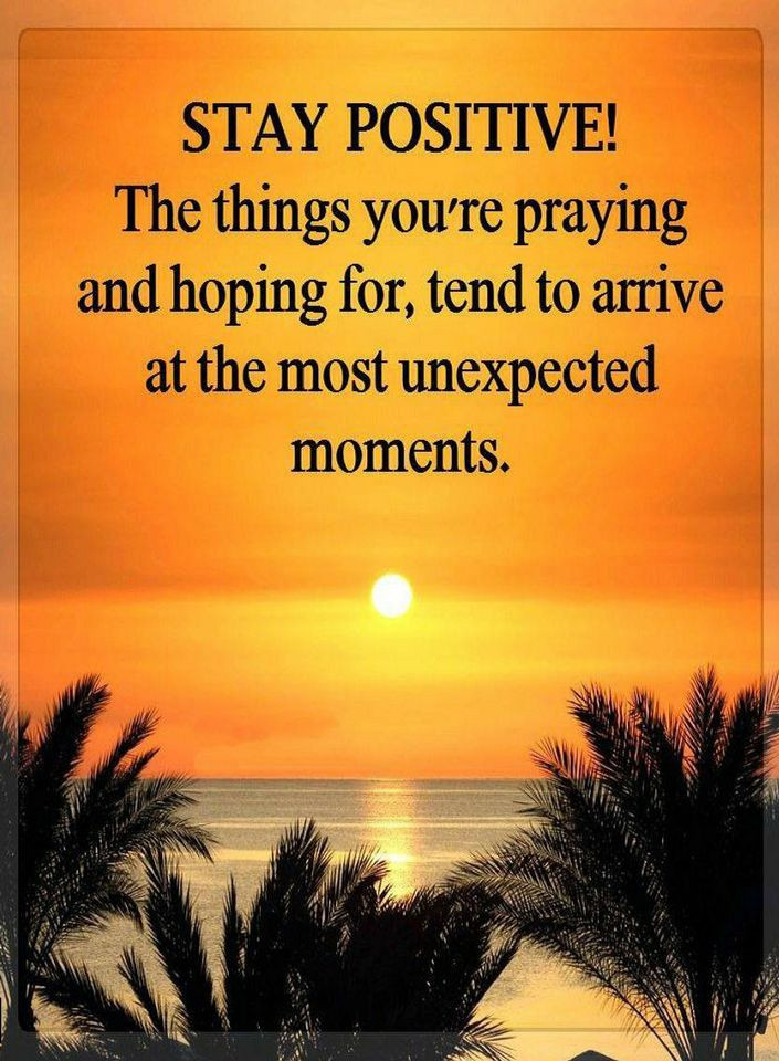 Positive Prayer Quotes  Quotes Stay Positive The things you re praying and hoping