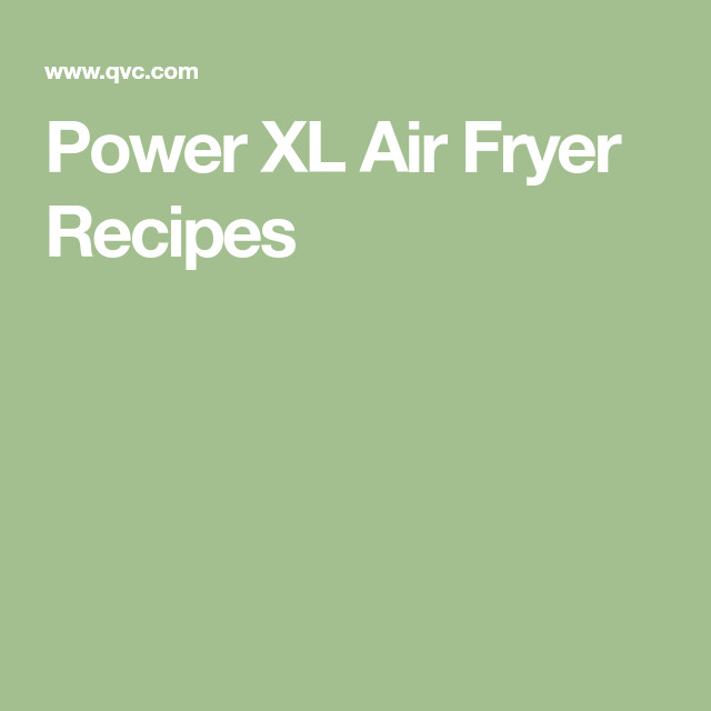 Power Pressure Cooker Xl Fish Recipes  Power XL Air Fryer Recipes in 2019