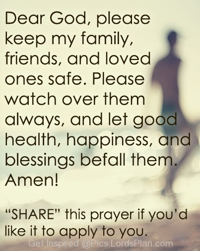 Prayer Quotes For Family And Friends  Family Be Safe Quotes QuotesGram