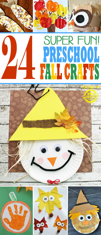 Preschool Craft Activities  24 Super Fun Preschool Fall Crafts