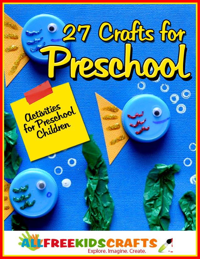 Preschool Craft Activities  27 Crafts for Preschool Activities for Preschool Children