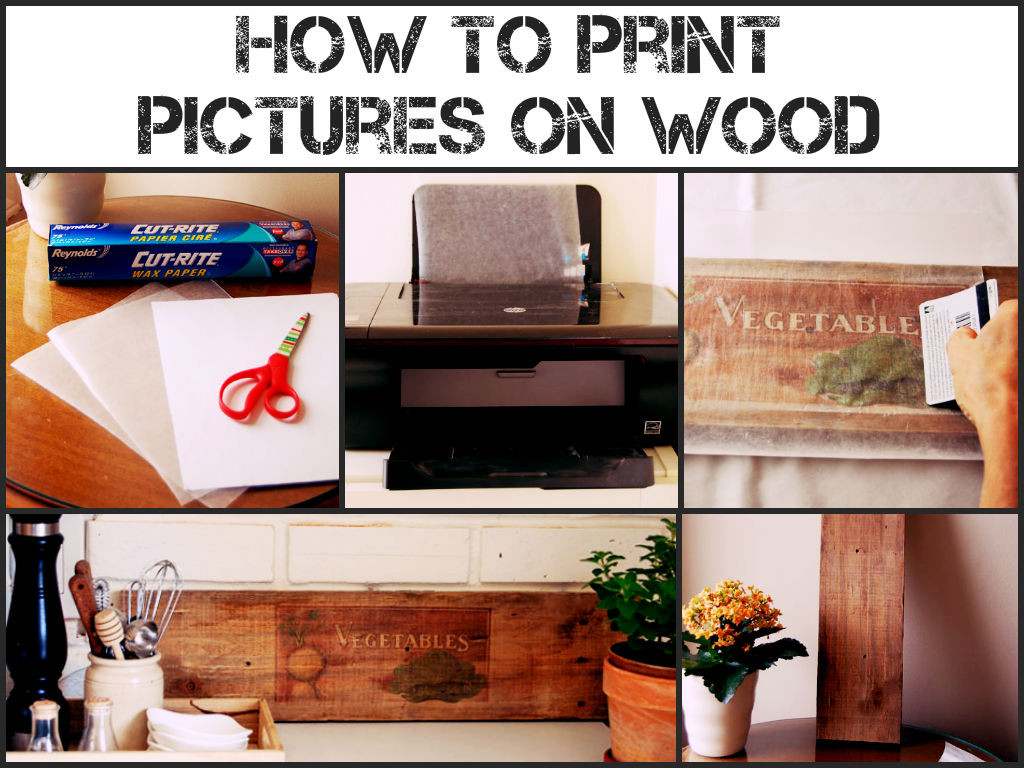 Prints On Wood DIY  How To Print Wood