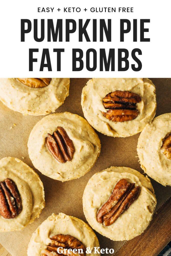 Pumpkin Pie Fat Bombs  Pumpkin Pie Fat Bombs Green and Keto