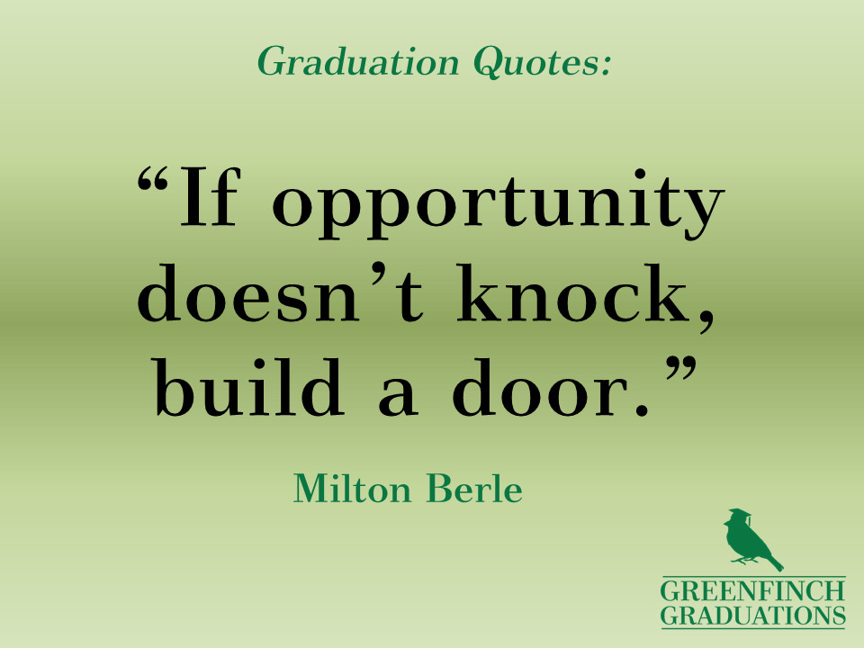 Quote About Graduation From High School  25 Stunning Graduation Quotes