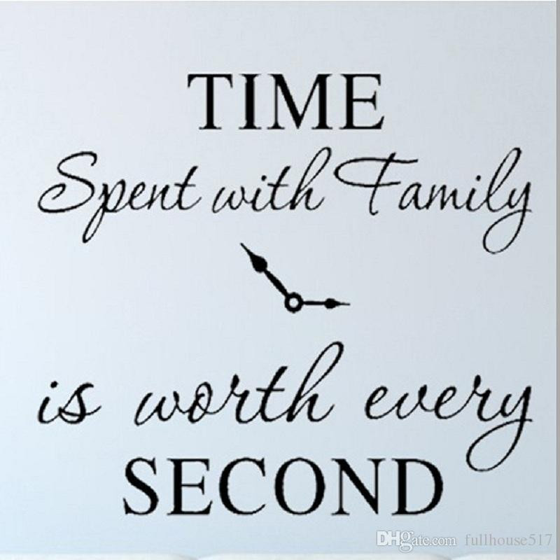 Second Family Quotes  Time Spent With Family Is Worth Every Second Wall Stickers