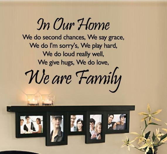 Second Family Quotes  In Our Home we do second chances We are Family Wall Quote