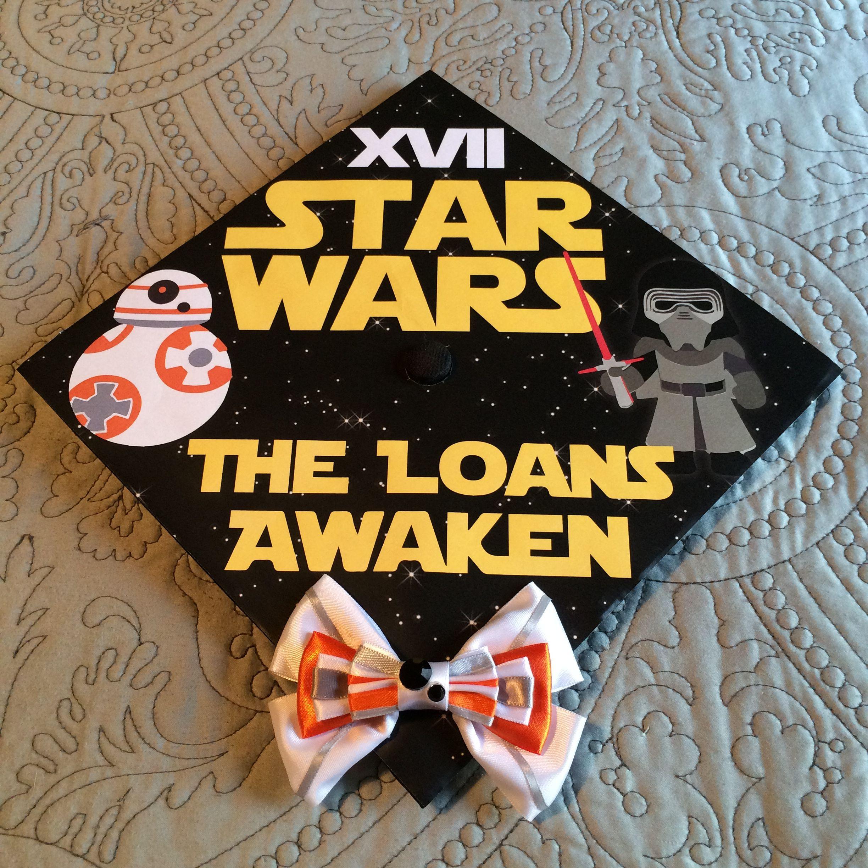 Star Wars Graduation Quotes  Star Wars graduation cap Star Wars XVII 17 The Loans